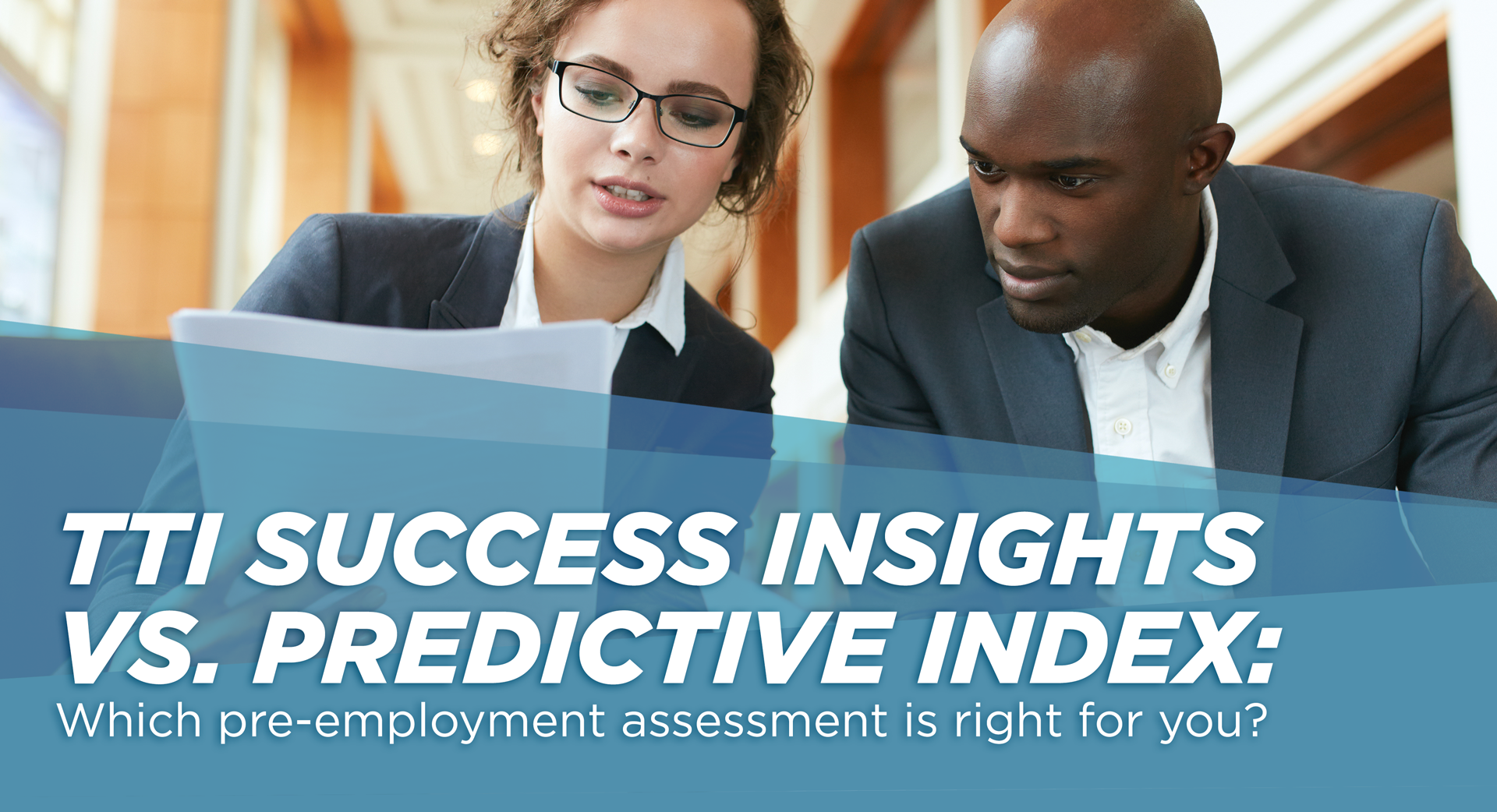 TTI Success Insights vs. Predictive Index: Which pre-employment assessment is right for you?